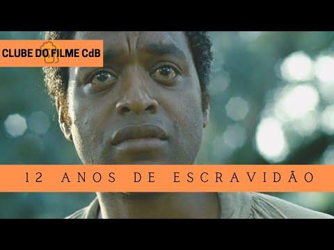 12 Anos de Escravidão - Clube do Filme CdB #63