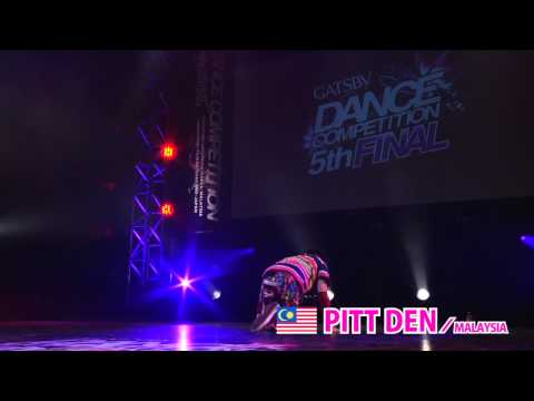 【GDC 5th】GATSBY DANCE COMPETITION 2013-2014:ASIA GRANDFINAL/PITT DEN【MALAYSIA】