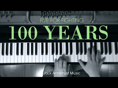 Five For Fighting - 100 Years (Piano Cover)