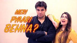 Video Meri Pyaari Behna?  | Ashish Chanchlani | Muskan Chanchlani MP3, 3GP, MP4, WEBM, AVI, FLV Januari 2019