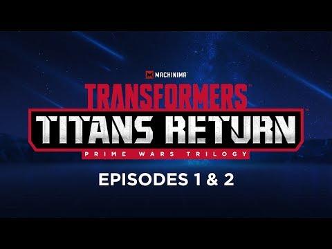 Transformers: Titans Return   Episodes 1 & 2
