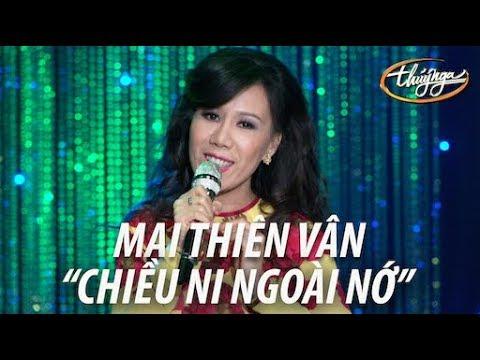 Mai Thiên Vân - Chiều Ni Ngoài Nớ (Hoàng Xuân Giang) A Dancing Dream - Thời lượng: 4 phút, 54 giây.