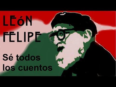 Poemas cortos - Poema de León Felipe -  Se todos los cuentos - Poesia en YouTube