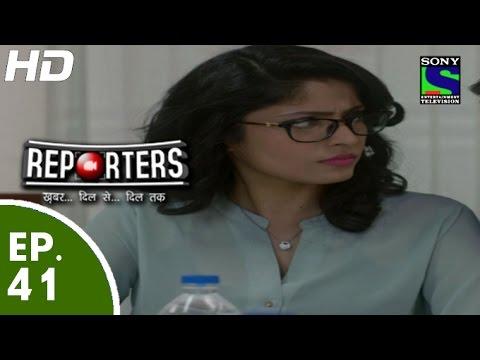 Reporters - रिपोर्टर्स - Episo