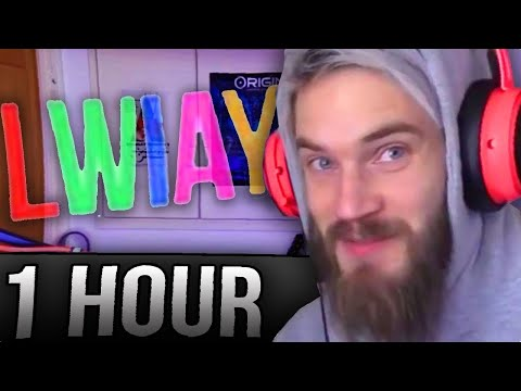 [1 HOUR] PewDiePie LWIAY Intro Theme