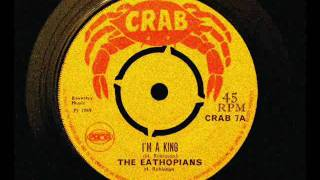 The Ethiopians - I'm A King