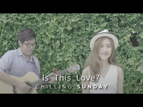 Is This Love? [MV] - Chilling Sunday