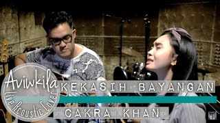 Video Cakra Khan - Kekasih Bayangan (Acoustic Cover) MP3, 3GP, MP4, WEBM, AVI, FLV Maret 2018