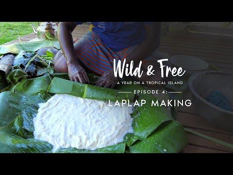 Wild & Free: Episode 4 - LapLap Making