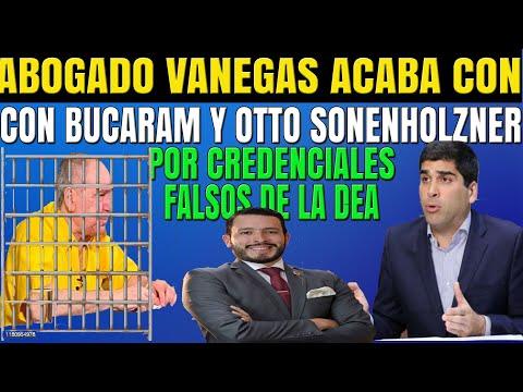 Última Hora! Ab VANEGAS Acaba con BUCARAM y OTTO Sonenholzner por Credenciales FALSAS de la DEA