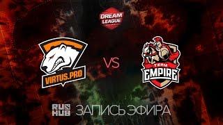 Virtus.Pro vs Empire, DreamLeague Season 7, game 1 [Lex, LightOfHeaven]