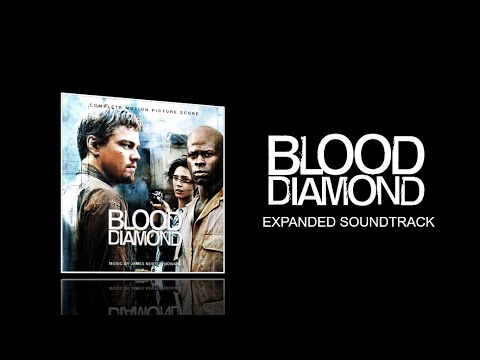 Blood Diamond (2006) - Full Expanded soundtrack (James Newton Howard)
