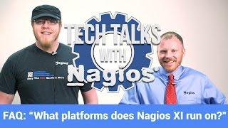 FAQ: What Platforms does Nagios XI Run On?