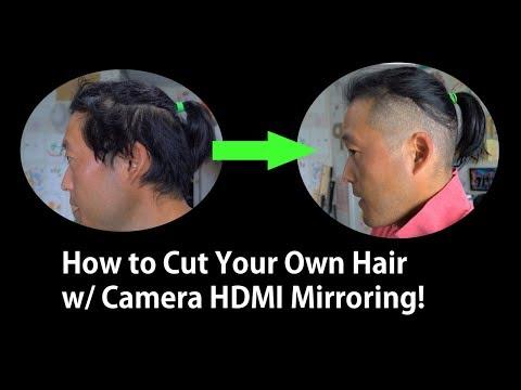 Hair cutting - How to Cut Your Own Hair w/ Camera HDMI Mirroring!
