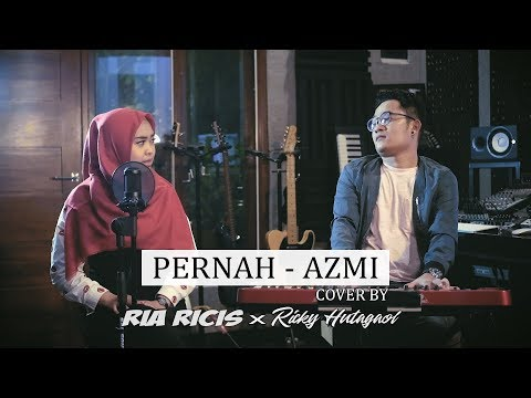 Video PERNAH - AZMI (COVER BY RIA RICIS) download in MP3, 3GP, MP4, WEBM, AVI, FLV January 2017