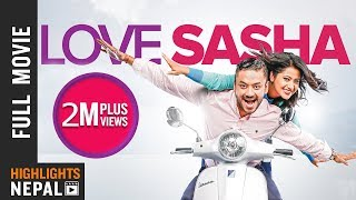Video LOVE SASHA | New Nepali Full Movie 2018 | Karma, Keki Adhikari, Asif Shah, Shivani Chalise MP3, 3GP, MP4, WEBM, AVI, FLV Desember 2018