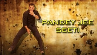 Making of Pandey Jee Seeti Song - Dabangg 2