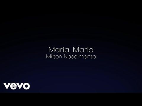 Milton Nascimento - Maria, Maria - Acústico (Lyric Video)