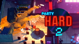 Announcing Party Hard 2, Alpha Sign-Ups Open!