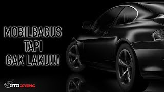 Download Video Sepi Peminat! 5 MOBIL BERKUALITAS YANG KURANG LAKU DIPASARAN MP3 3GP MP4