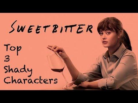 TOP 3 Sweetbitter Shadiest Characters!