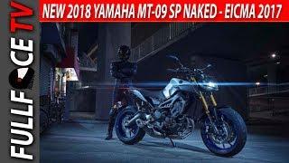 7. WOW 2018 Yamaha MT-09 SP New Specs - EICMA 2017