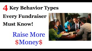Raise More Money! . . . 4 Must Know Tips on Reading People