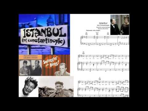 Istanbul (Not Constantinople) (1953) (Song) by Bing Crosby and Ella Fitzgerald