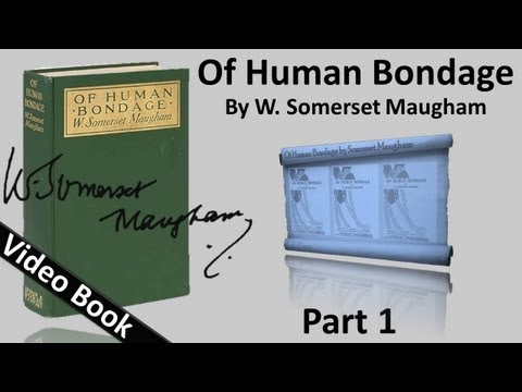 Video Part 01 - Of Human Bondage Audiobook by W. Somerset Maugham (Chs 1-16) download in MP3, 3GP, MP4, WEBM, AVI, FLV January 2017