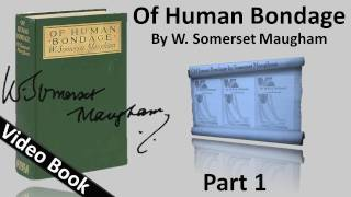 Nonton Part 01 - Of Human Bondage Audiobook by W. Somerset Maugham (Chs 1-16) Film Subtitle Indonesia Streaming Movie Download