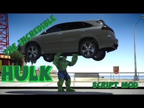 GRAND THEFT AUTO IV THE INCREDIBLE HULK SCRIPT MOD BY GTA X Scripting HD