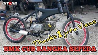 Video BMX cub.modifikasi sepeda bermesin honda grand #ireng setiawan MP3, 3GP, MP4, WEBM, AVI, FLV Februari 2019