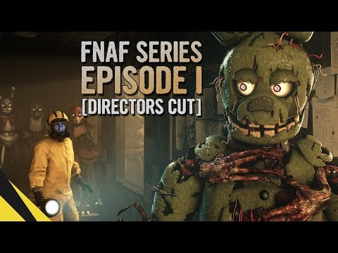 [SFM] Five Nights At Freddy's Series (Episode 1) [DIRECTORS CUT] | FNAF Animation