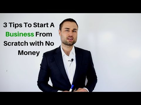 3 Tips To Start A Business From Scratch with No Money