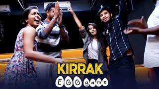 Video KIRRAK Egg Game | Kirrak Party Releasing on March 16th MP3, 3GP, MP4, WEBM, AVI, FLV Maret 2018