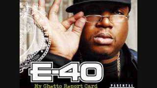 E-40 ft Too Short-Show Me What You Working Wit