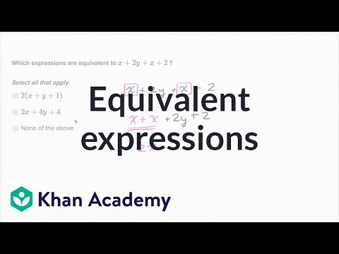 Equivalent Expressions Video Khan Academy