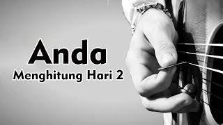 Video Anda - Menghitung Hari 2 (lirik by NMP) MP3, 3GP, MP4, WEBM, AVI, FLV Maret 2018