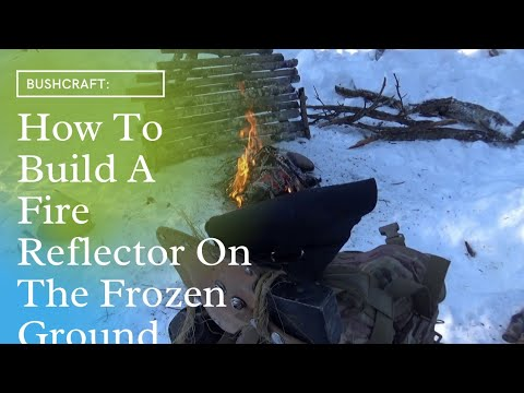 Actual Bushcraft, How To Build A Fire Reflector On Frozen Ground In The Winter, No Cordage