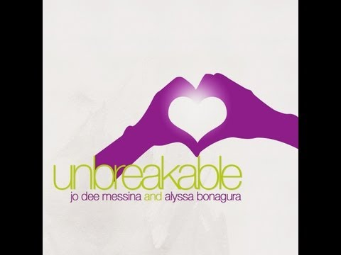 Unbreakable - Jo Dee Messina & Alyssa Bonagura