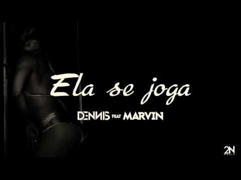 Dennis Feat. Mc Marvin - Ela Se Joga (Áudio CD)