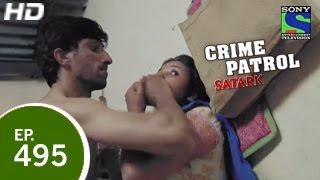 Video Crime Patrol - क्राइम पेट्रोल सतर्क - Episode 495 - 17th April 2015 MP3, 3GP, MP4, WEBM, AVI, FLV Agustus 2018