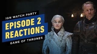 Game of Thrones: Our S8E2 Reactions - IGN Watch Party by IGN