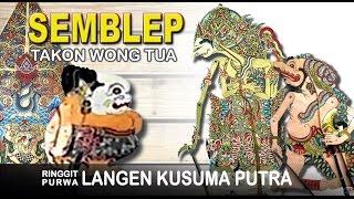 Video SEMBLEP TAKON WONG TUA - Wayang Kulit Langen Kusuma Putra 2017 MP3, 3GP, MP4, WEBM, AVI, FLV Agustus 2018