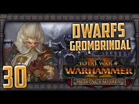 THE SLAYER BATTLES! | WARHAMMER II - Mortal Empires (Dwarfs) #30 (видео)