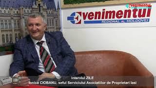 INTERVIUL ZILEI - invitat: Ionica Ciobanu, seful Serviciului Asociatiilor de Proprietari Iasi