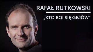 Skecz, kabaret = Rafał Rutkowski - Kto się boi gejów (20 Stand-Upów)