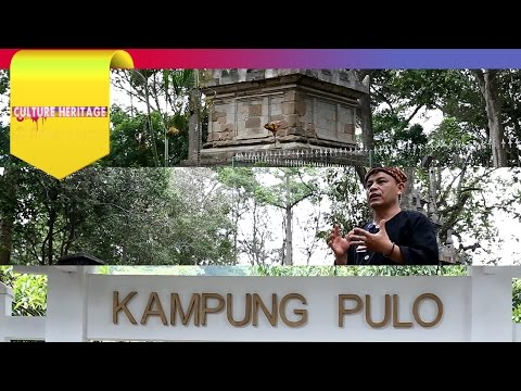 CULTURE HERITAGE – Kampung Pulo dan Candi Cangkuang