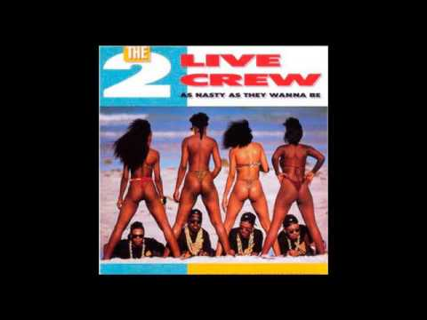 The 2 live crew - As nasty as they wanna be (full album uncensored)