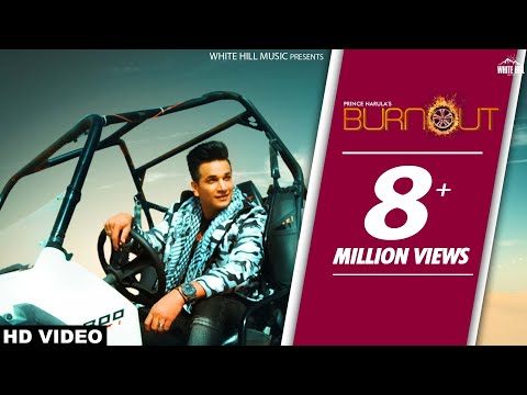 Burnout (Official Video) Prince Narula feat Yuvika Chaudhary | New Song 2018 | White Hill Music (видео)